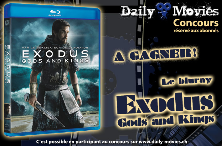 Gagnez un exemplaire du film Exodus: Gods and Kings en Bluray