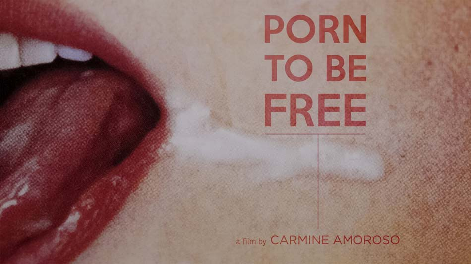 PORN TO BE FREE (PORNO E LIBERTA')