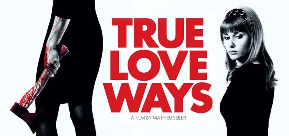 True Love Ways de Mathieu Seiler