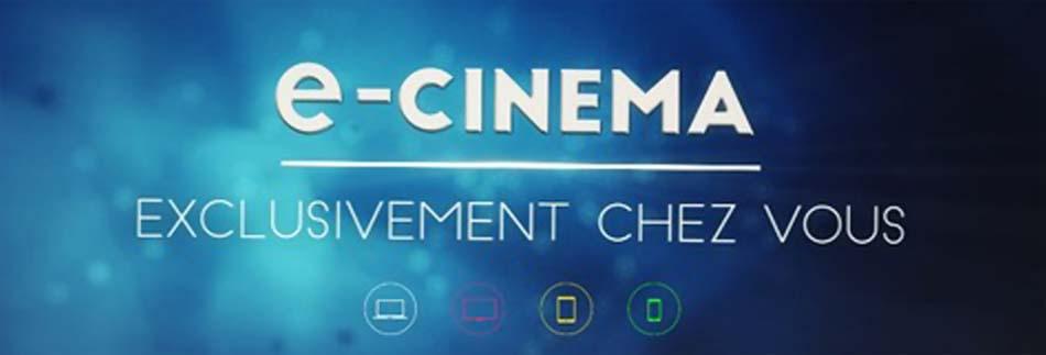 """Le """"e-cinéma"""""""