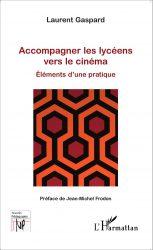 daily-movies.ch_Accompagner les lycéens vers le cinéma  Élément d'une pratique