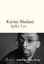Spike Lee American Urban Story