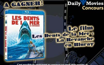 Concours : Les Dents de la Mer, la revanche en Bluray