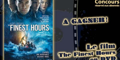 Concours : The Finest Hours en DVD