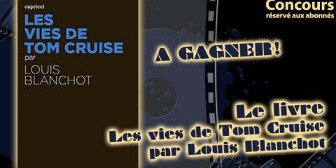 Concours : Les vies de Tom Cruise