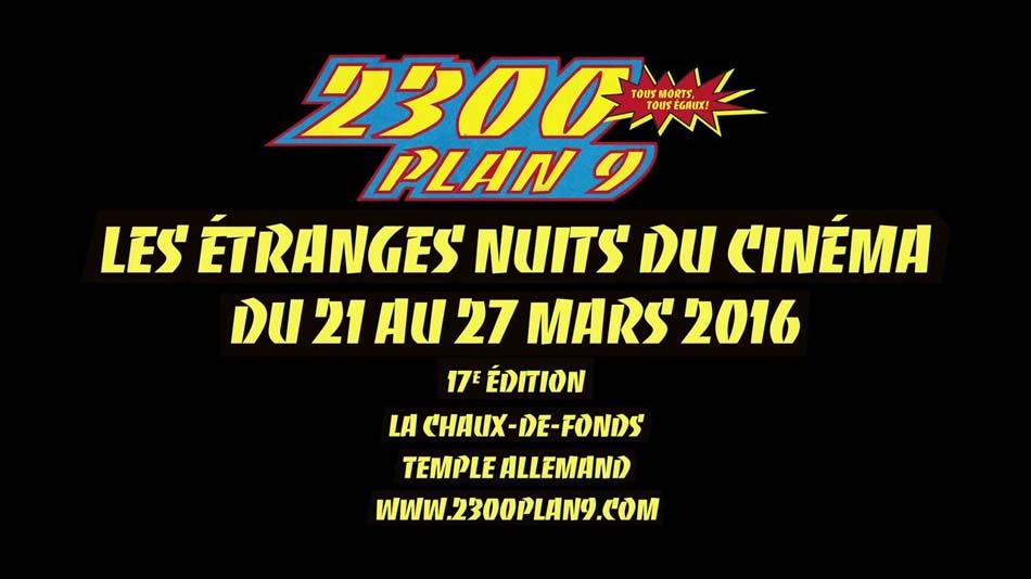 2300 plan 9  Les étranges nuits du cinéma 2016 (2)