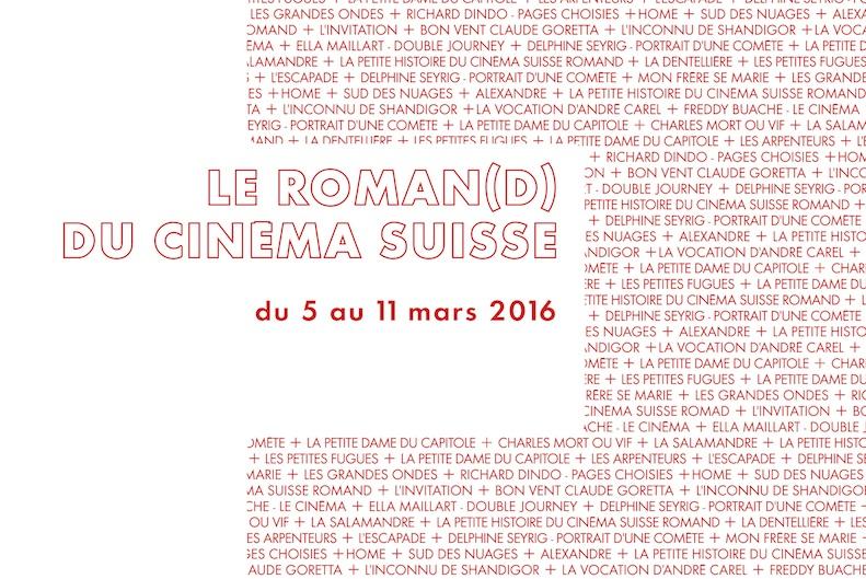 Canal+ - Le Roman(d) du Cinema Suisse du 5 au 11 mars 2016