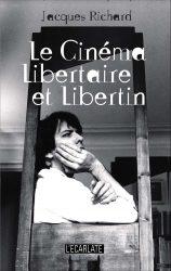 Le cinéma libertaire et libertin