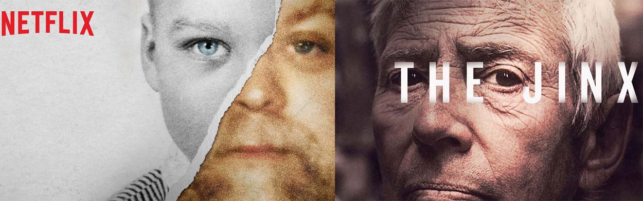 The Jinx / Making a Murderer