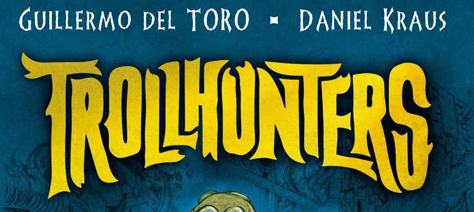 Guillermo Del Toro - Troll Hunters
